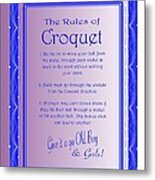 The Rules Of Croquet  Metal Print
