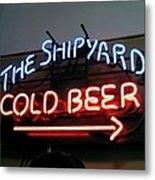 The Shipyard Cold Beer Neon Sign Metal Print
