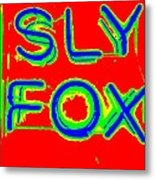The Sly Fox Metal Print