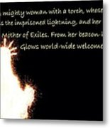 A Mighty Woman The Statue Of Liberty Metal Print