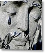 The Tear Of Jesus Metal Print