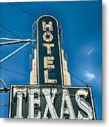The Texas Hotel Metal Print