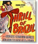 The Thrill Of Brazil, Us Poster, Evelyn Metal Print