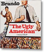 The Ugly American, Us Poster Art, Eiji Metal Print