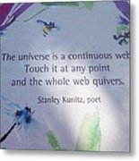 The Universe Metal Print by Kay Gilley