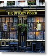 The Utterly Pissed Pub Metal Print