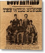 The Wild Bunch Metal Print