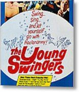 The Young Swingers, Us Poster Art, 1963 Metal Print