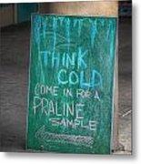 Think Cold Metal Print