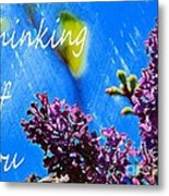 Thinking Of You 3 Metal Print
