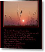 This Is The Beginning Of A New Day Metal Print