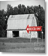 This Way To Mexico Metal Print