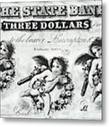 Three Dollar Bill, 1856 Metal Print