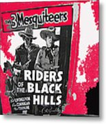 Three Mesquiteers Poster 1938 Store Window Ghost Town Madrid New Mexico 1968 Metal Print