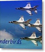Thunderbirds Metal Print