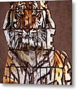Tiger Majesty Typography Art Metal Print