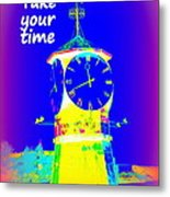 It's The Time Of Our Life Metal Print