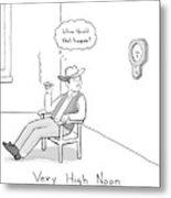 Title: Very High Noon. A Cowboy Looking Metal Print