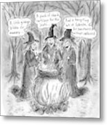 Title Witches Of A Certain Age... Aging Witches Metal Print