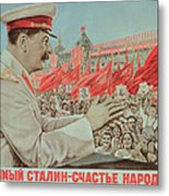 To Our Dear Stalin Metal Print