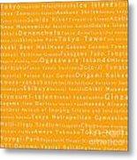 Tokyo In Words Orange Metal Print