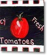 Tomatoes Market Sign Metal Print