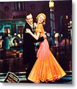 Top Hat, From Left Fred Astaire, Ginger Metal Print