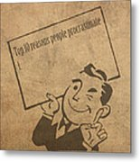 Top Ten Reasons People Procrastinate Pun Humor Motivational Poster Metal Print