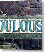 Toulouse Street Metal Print