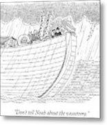 Tourists On Noah's Ark Metal Print