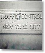 Traffic Control Metal Print