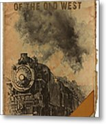 Trains Of The Old West Metal Print