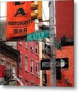Tribute To Little Italy - Hester And Mulberry Sts - N Y Metal Print