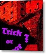 Trick Or Treat ? Metal Print