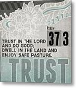 Trust In The Lord- Contemporary Christian Art Metal Print