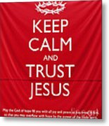 Trust Jesus 01 Metal Print by Rick Piper Photography