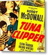 Tuna Clipper, Us Poster, Top From Left Metal Print