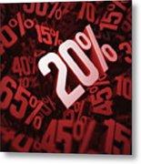 Twenty Per Cent Discount Metal Print