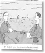 Two Businessmen Talk At A Desk Scorched Earth Metal Print
