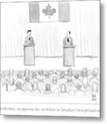 Two Candidates For Prime Minister Of Canada Metal Print