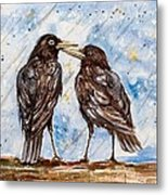Two Crows On A Rainy Day Metal Print