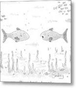 Two Fish Speak Underwater Metal Print