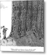 Two Lumberjacks With Axes Stare Up At A Giant Metal Print