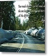 Two Roads Metal Print