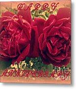 Two Roses. Happy Anniversary Metal Print