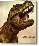 Tyrannosaurus Rex 3 Metal Print