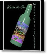 Under The Sea Message In A Bottle Metal Print by Betsy Knapp