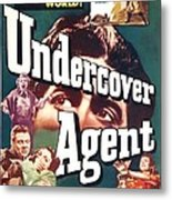 Undercover Agent, Aka Counterspy, Us Metal Print