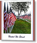 United We Stand Metal Print by Ella Kaye Dickey