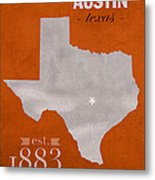 University Of Texas Longhorns Austin College Town State Map Poster Series No 105 Metal Print